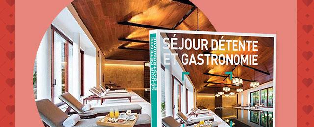 Des séjours détente et gastronomie d'une valeur de 279€90