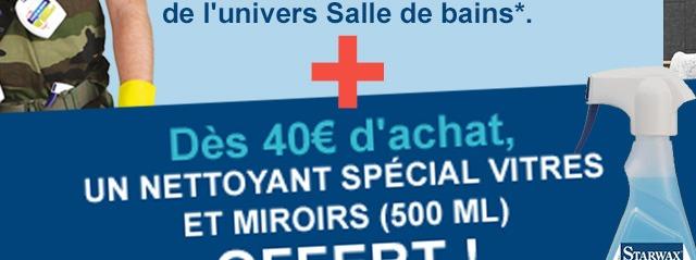 Dès 40€ d'achat, UN Nettoyant spécial vitres et miroirs (500 ml) OFFERT !